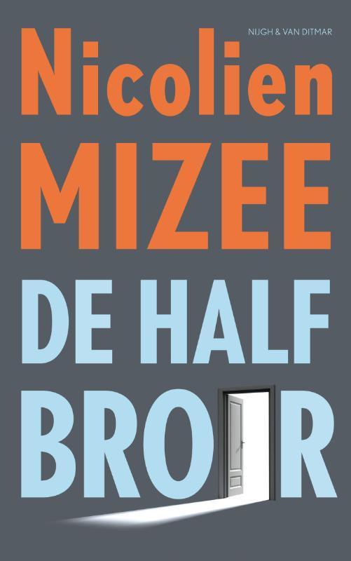 De halfbroer Mizee, Nicolien, Paperback