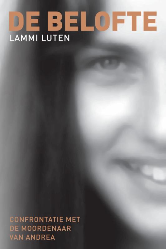 De belofte confrontatie met de moordenaar van Andrea, Luten, Lammi, Paperback