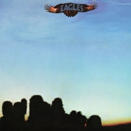 EAGLES -HQ- 180GR. EAGLES, Vinyl LP