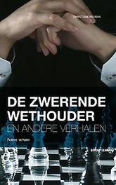 De zwerende wethouder en andere verhalen Kooman, Christiaan, Paperback