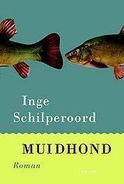 Muidhond Schilperoord, Inge, Paperback