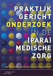 Praktijkgericht onderzoek in de (para)medische zorg Wouters, Eveline, Paperback