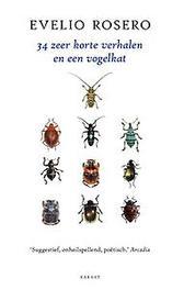 34 Zeer korte verhalen en een vogelkat Rosero, Evelio, Paperback