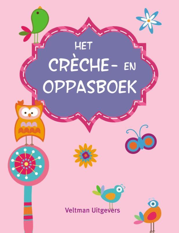 Het creche- en oppasboek - roze Hardcover