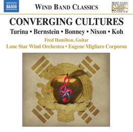 CONVERGING CULTURES LONE STAR WIND ORCHESTRA/E.M.CORPORON FRED HAMILTON, CD