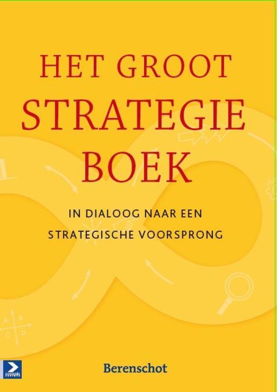 Het groot strategieboek in dialoog naar een strategische voorsprong, Pietersma, Paul, Paperback