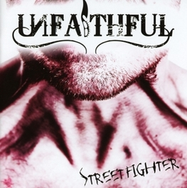 STREETFIGHTER UNFAITHFUL, CD