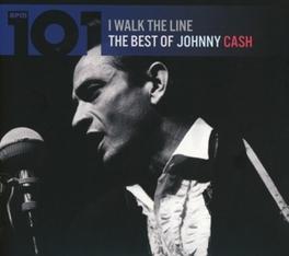 101-I WALK THE LINE BEST OF JOHNNY CASH JOHNNY CASH, CD