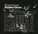 BROWNSWOOD BUBBLERS 11 GILLES PETERSON