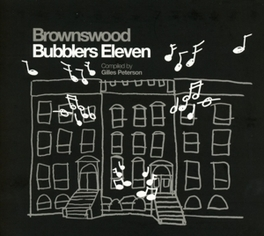 BROWNSWOOD BUBBLERS 11 GILLES PETERSON V/A, CD