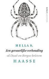 Een gevaarlijke verhouding of Daal-en-Bergse brieven, Hella S. Haasse, Paperback