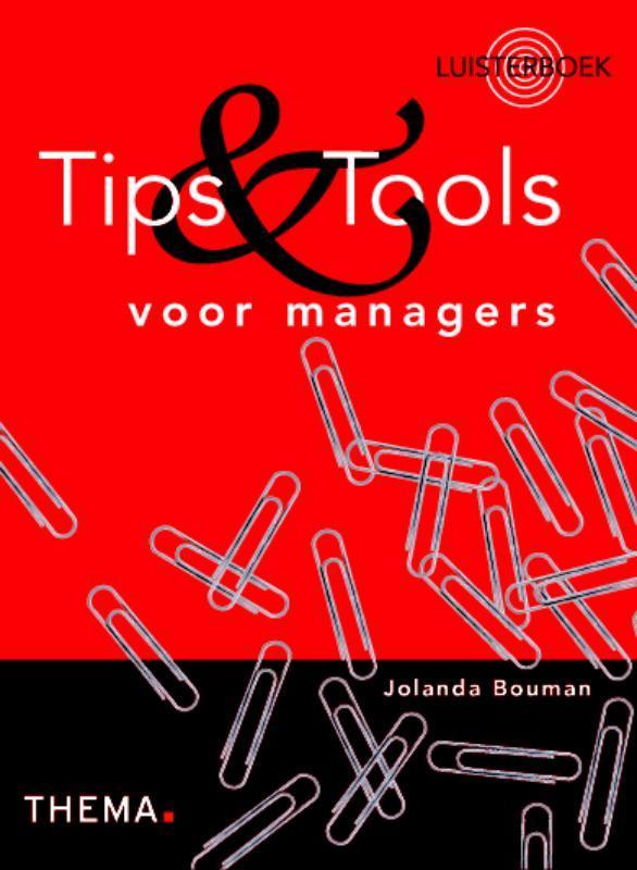 Tips en Tools voor managers luisterboek, Bouman, Jolanda, Luisterboek