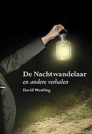 De Nachtwandelaar en andere verhalen David Westling, Paperback