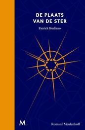De plaats van de ster roman, Patrick Modiano, Hardcover