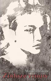 Zinloze vrouw Onstenk, Marije, Paperback
