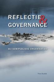 Reflectie & Governance bij semipublieke organisaties, Theo Stubbé, Paperback