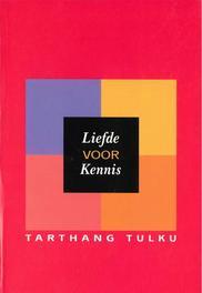 Liefde voor kennis Tarthang Tulku, Paperback
