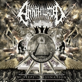 XIII STEPS TO RUINATION *2014 DEBUT ALBUM BY L.A. EXTREME DEATH METAL TRIO* ANNIHILATED, CD
