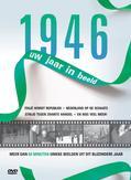 1946 UW JAAR IN BEELD