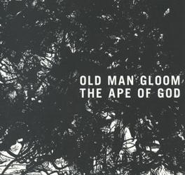 APE OF GOD II OLD MAN GLOOM, CD