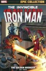 Iron Man Epic Collection:...