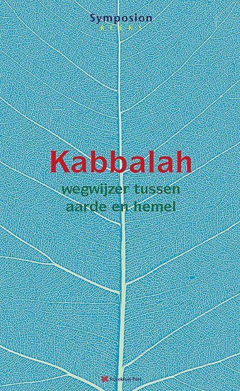 Kaballah wegwijzer tussen aarde en hemel; gehouden op het conferentieoord Renova op 24 mei 2014, Van der Ende, Magda, Paperback