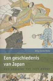 Een geschiedenis van Japan van samurai tot soft power, Willy Vande Walle, onb.uitv.