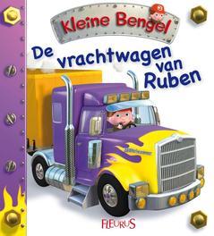 De vrachtwagen van Ruben Kleine Bengel, Nathalie Bélineau, Paperback