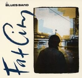 FAT CITY -DIGI- The Blues Band, CD