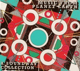 MUSIC FROM PLANET EARTH A SOUNDWAY COLLECTION V/A, CD