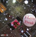 I LOVE FREAK