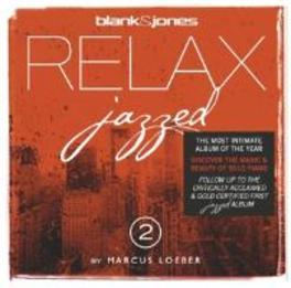 RELAX JAZZED  2 FEAT. JULIAN & ROMANWASSERFUHR BLANK & JONES & MARCUS LO, CD