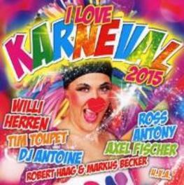 I LOVE KARNEVAL 2015 V/A, CD