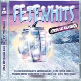 FETENHITS APRES SKI.. .. CLASSICS V/A, CD