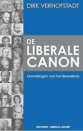 De liberale canon grondslagen van het liberalisme, Dirk Verhofstadt, Paperback