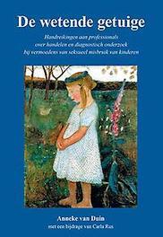 De wetende getuige handreikingen aan professionals over handelen en diagnostisch onderzoek bij vermoedens van seksueel misbruik van kinderen, Rus, Carla, Paperback