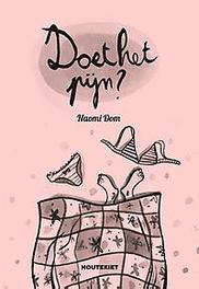 Doet het pijn? en andere vragen over je ontmaagding, Naomi Dom, Paperback