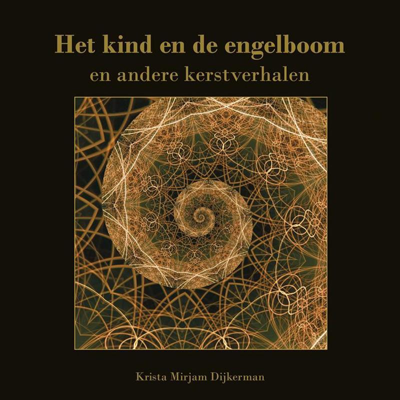 Het kind en de engelboom en andere kerstverhalen Dijkerman, Krista Mirjam, Paperback