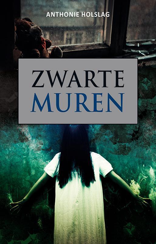 Zwarte muren Holslag, Anthonie, Paperback