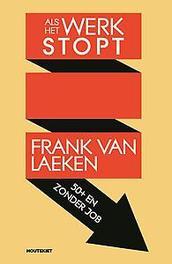 Als het werk stopt 50+ en zonder job, Van Laeken, Frank, Paperback