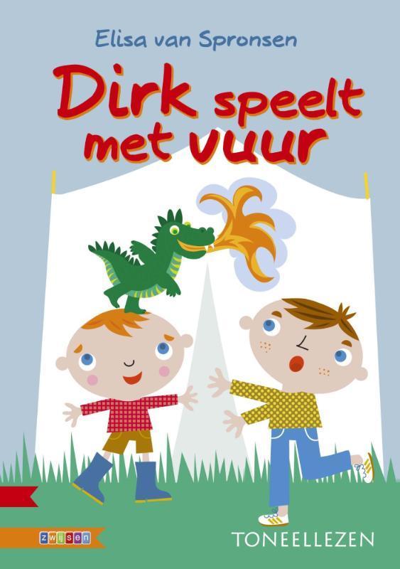 Dirk speelt met vuur Van Spronsen, Elisa, Hardcover