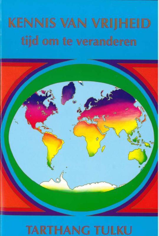 Kennis van vrijheid tijd om te veranderen, Tarthang Tulku, Paperback