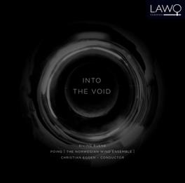 INTO THE VOID NORWEGIAN WIND ENSEMBLE/CHRISTIAN EGGEN EIVIND BUENE, CD