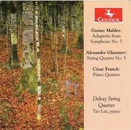 ADAGIETTO FROM SYMPHONY N DELRAY STRING QUARTET/TAO LIN MAHLER/GLAZUNOV/FRANCK, CD