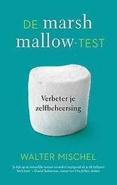 De marshmallow-test verbeter je zelfbeheersing, Walter Mischel, Paperback