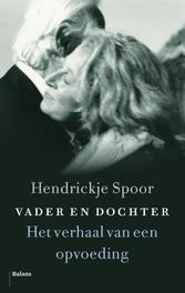 Vader en dochter het verhaal van een opvoeding, Spoor, Hendrickje, onb.uitv.
