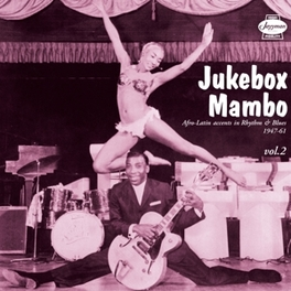 JUKEBOX MAMBO VOL.2 * AFRO-LATIN ACCENTS IN RHYTHM & BLUES 1947-61 * V/A, Vinyl LP