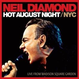 HOT AUGUST NIGHT/NYC NEIL DIAMOND, CD