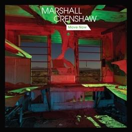 MOVE NOW -5TR- MARSHALL CRENSHAW, MSINGLE