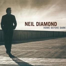HOME BEFORE DARK NEIL DIAMOND, CD